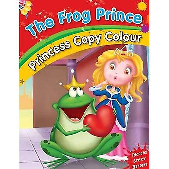 Frog Prince (Princess Copy Colour Series)