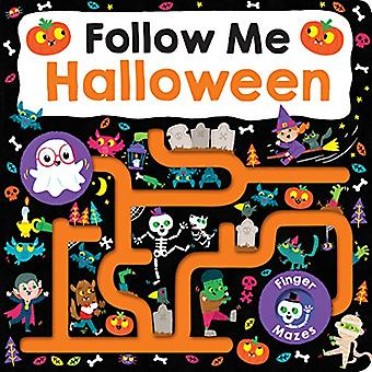 Maze Book: Follow Me Halloween (Finger Mazes) [Board book]