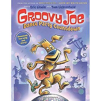 Groovy Joe: Dans Party Countdown (Groovy Joe #2) (Groovy Joe)