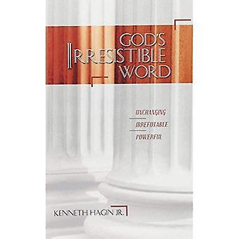 God's Irresistible Word