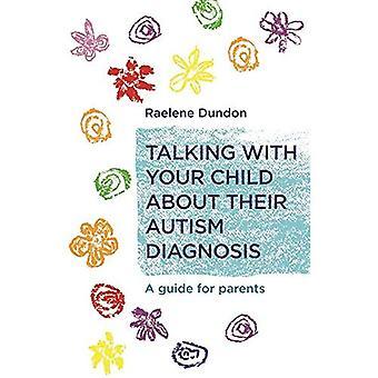 Parlando con il vostro bambino loro diagnosi di autismo: una guida per i genitori