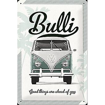 VW Bulli Good Things Are Ahead Of You embossed steel sign   (na 3020)