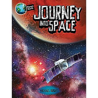 Planet Earth - Journey into Space by Michael Bright - 9780750298537 Bo