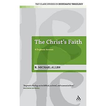 A fé de Cristos por Allen e Michael R.