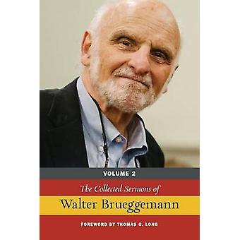 Les Sermons recueillis de Walter Brueggemann Vol 2 par Brueggemann & Walter