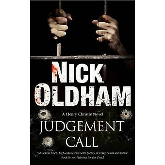 Judgement Call by Oldham & Nick