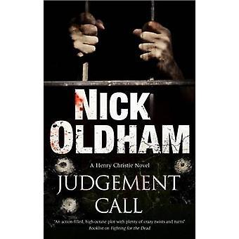 Oordeel oproep van Oldham & Nick