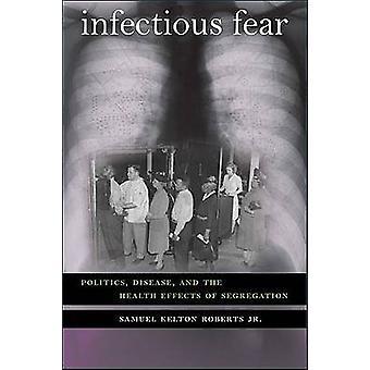 Infektiöse Fear von Robertson & Samuel Kelton
