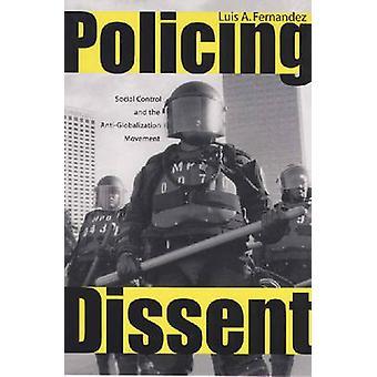 Policiamento de dissidência de controle Social e o movimento antiglobalização por Fernandez & Luis