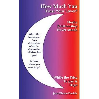 How Much You Trust Your Lover by Duclair & Jean Olvane