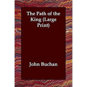 Stien til kongen af Buchan & John