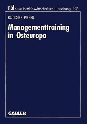 Managementtraining in Osteuropa by Pieper & Rdiger
