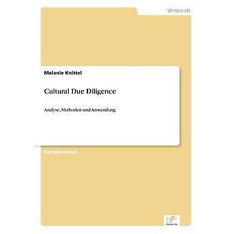 Culturel Due Diligence par Knittel & Melanie