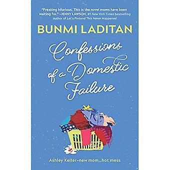 Confessions Of A Domestic Failure (Mills & Boon Nocturne Bites)