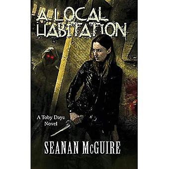 A Local Habitation (Toby Daye Book 2)