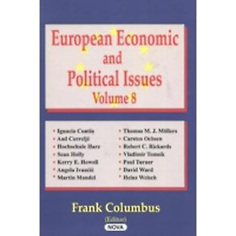 European Economic and Political Issues by Frank Columbus