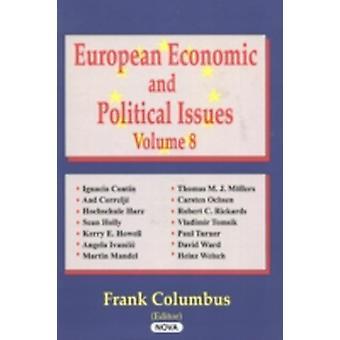 Europese economische en politieke vraagstukken door Frank Columbus