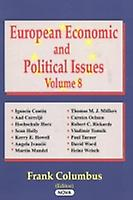 European Economic amp Political Issues Volume 8 by Edited by Frank Columbus