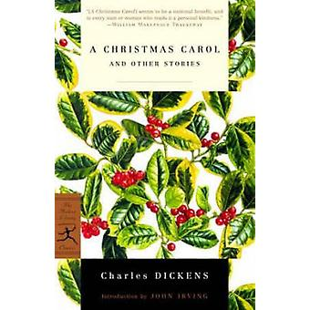 A Christmas Carol and Other Stories - and Other Stories by Charles Dic