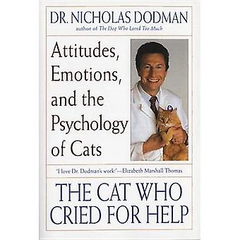 The Cat Who Cried for Help - Attitudes - Emotions and the Psychology o
