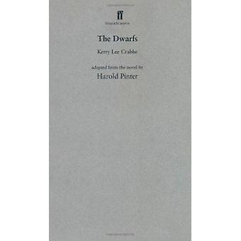 The Dwarfs - Adapted from the Novel by Harold Pinter (Stagescript) by