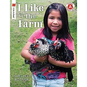 I Like the Farm by Shelley Rotner - 9780823438488 Book