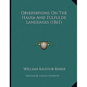 Observations on the Hausa and Fulfulde Languages (1861) by William Ba