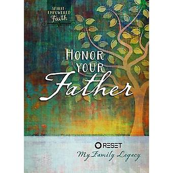 Honour Your Father by Broadstreet Publishing - 9781424551255 Book