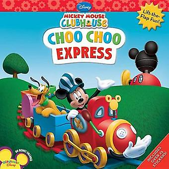 Mickey Mouse Clubhouse Choo Choo Express by Disney Book Group - Sharo