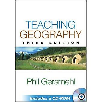 Teaching Geography (3rd Revised edition) by Philip Gersmehl - 9781462