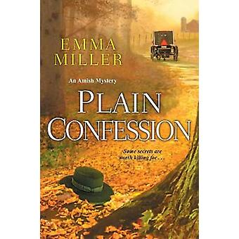 Plain Confession by E. Miller - 9781496706485 Book