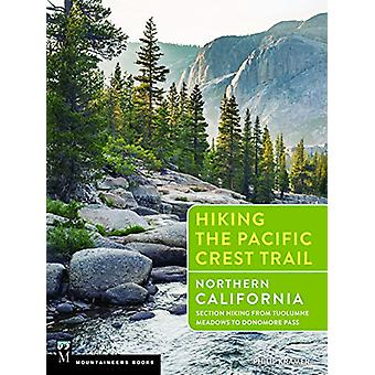 Hiking the Pacific Crest Trail - Northern California - Section Hiking f