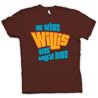 Koszulka męska - Im co Willis był Talkin bout - śmieszne