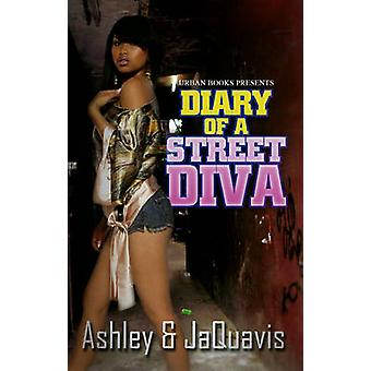Diary Of A Street Diva by Jaquavis Coleman