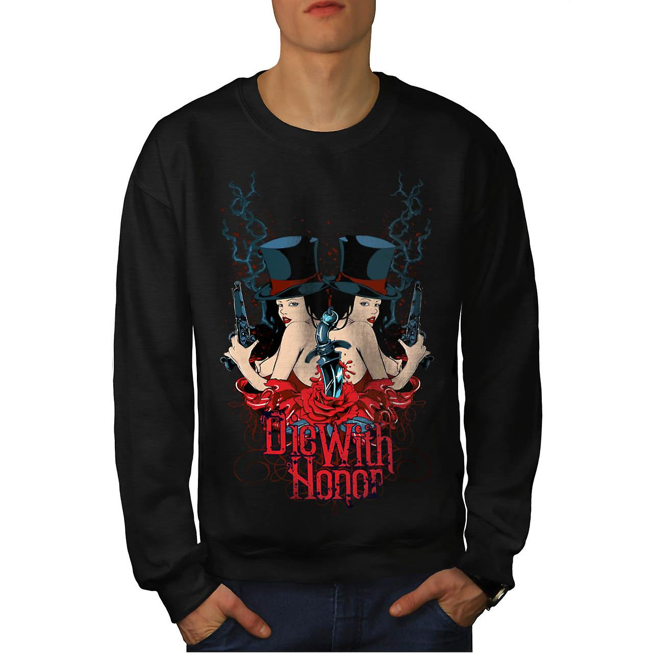 Die With Honour Girls Gangster Men Black Sweatshirt | Wellcoda