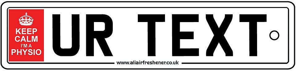 Personalised  Keep Calm Physio Numberplate Car Air Freshener