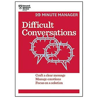 Difficult Conversations (HBR 20-Minute Manager Series) (Paperback) by Harvard Business Review