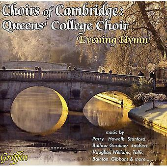 Koret af Queen's College/Cambridge bh'er - aften hymne [CD] USA import