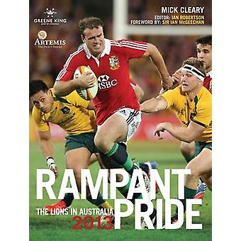 Rampant Pride by Mick Cleary & Ian Robertson