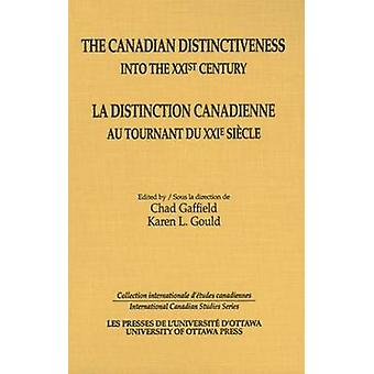 The Canadian Distinctiveness into the XXIst Century - La Distinction