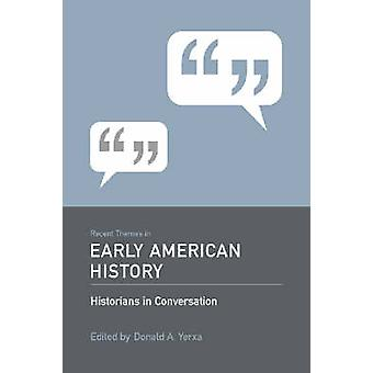 Recent Themes in Early American History by Donald A. Yerxa - 97815700