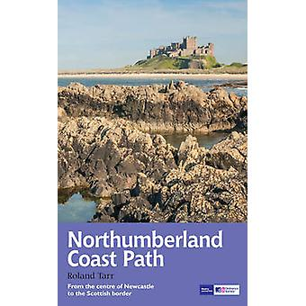 Northumberland Coast Path - Recreational Path Guide (Re-issue) by Rola