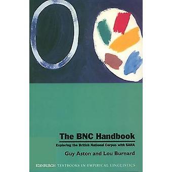 The BNC Handbook - Exploring the British National Corpus with SARA by