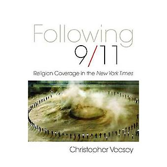 Following 9/11 - Religion Coverage in the 'New York Times' by Christop