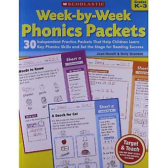 Week-by-Week Phonics Packets: Grades K-3: 30 Independent Practice Packets That Help Children Learn Key Phonics Skills and Set the Stage for Reading Success