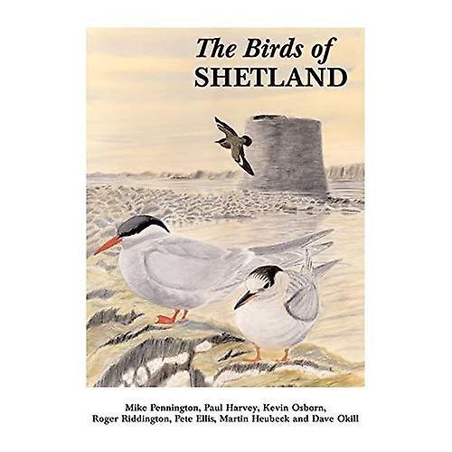 The Birds of Shetland (Helm County Avifauna)