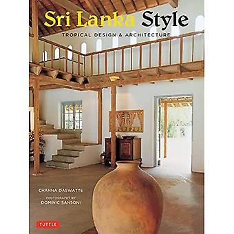 Sri Lanka estilo: Tropical diseño y arquitectura