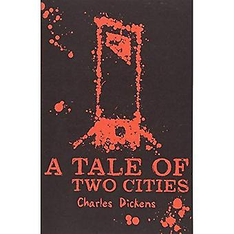 A Tale of Two Cities (scholastischen Classics)