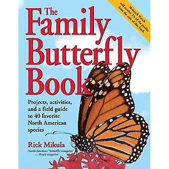 The Family Butterfly Book [Illustrated]