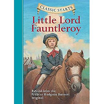 Classic Starts: Little Lord Fauntleroy: Retold from the Frances Hodgson Burnett Original (Classic Starts)